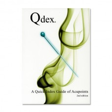 AM120 Qdex - A Quick Index Guide of Acupoints (2nd Edition)